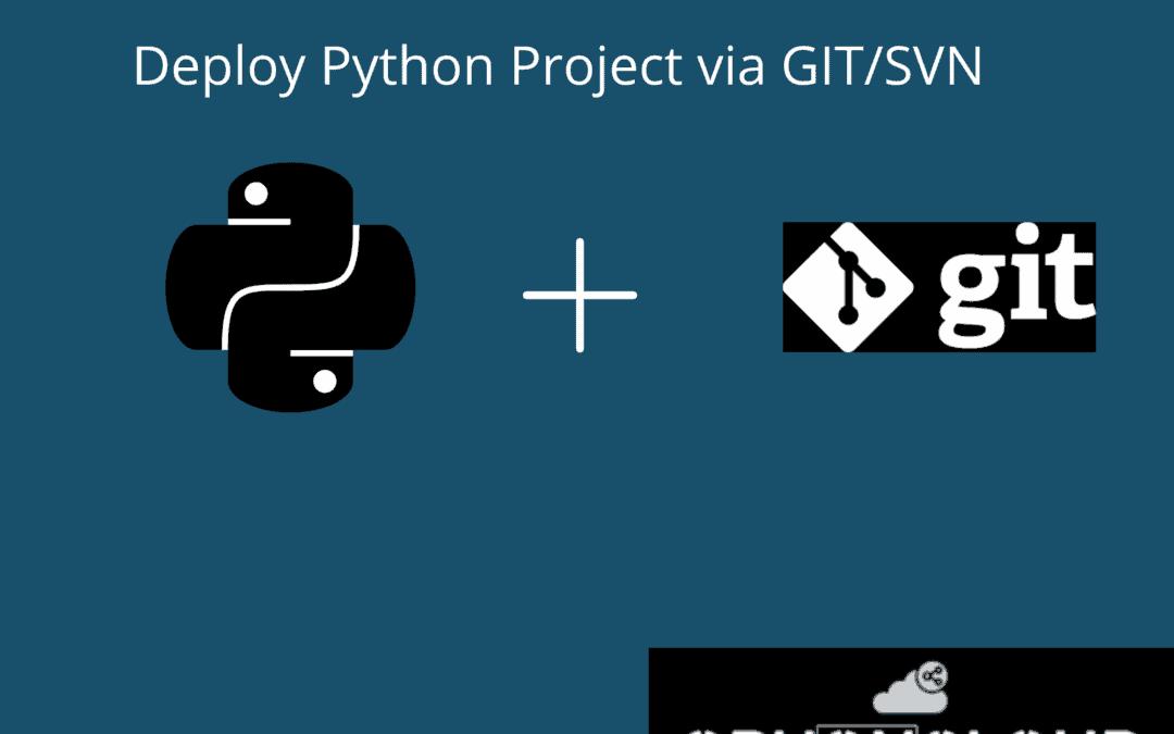 Deploy Python Project via GIT/SVN